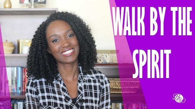 Walk By the Spirit [Already Free Session 15]