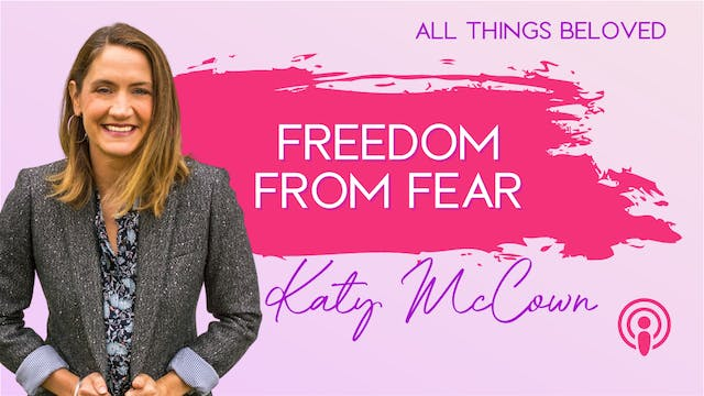 She Smiles Without Fear with Katy McCown