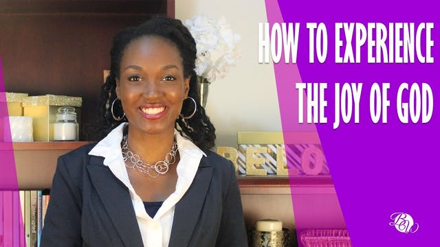 How to Experience the Joy of God [Abi...