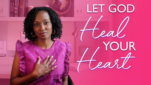 7 Ways God Heals a Broken Heart