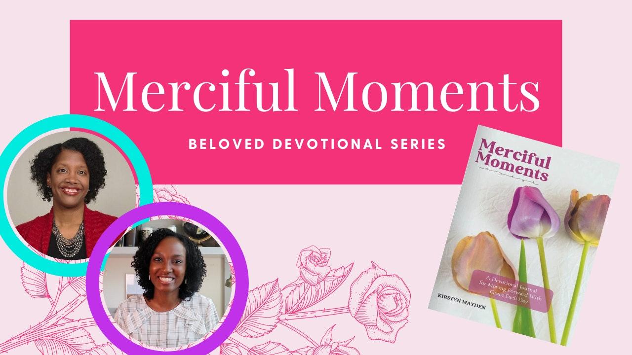 Merciful Moments
