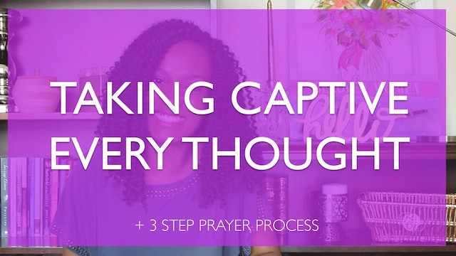 Taking Captive Every Thought Bible Study
