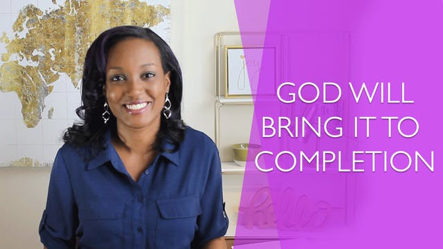God Will Bring it to Completion [Rele...