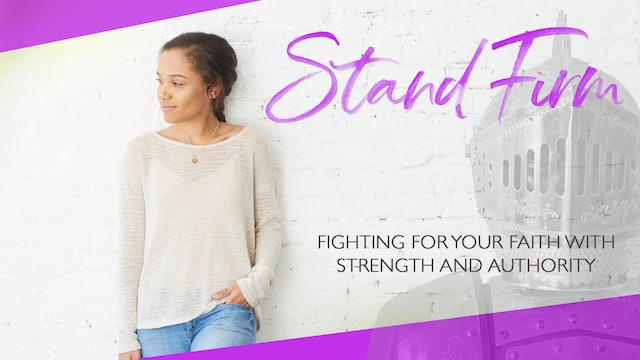Stand Firm Bible Study