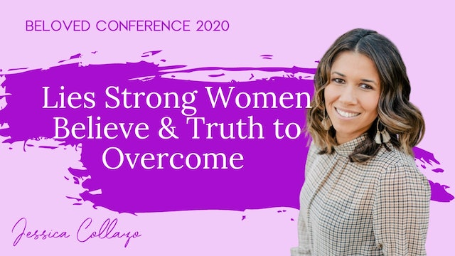 Lies Strong Women Believe and the Truth to Overcome
