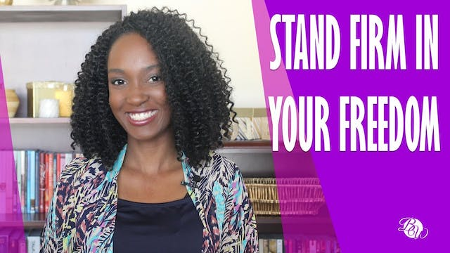 Stand Firm in Your Freedom [Already F...