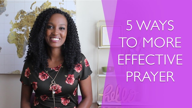 5 Ways to More Effective Prayer