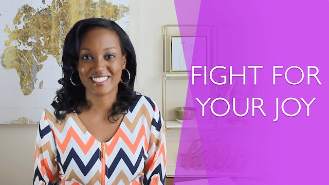 How to Fight for Your Joy [Relentless Joy Session 2]