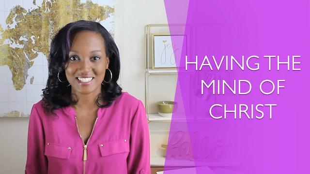 Having the Mind of Christ [Relentless Joy Session 5]