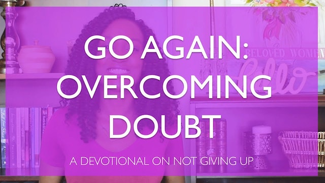 Go Again: Overcoming Doubt with Faith Bible Study