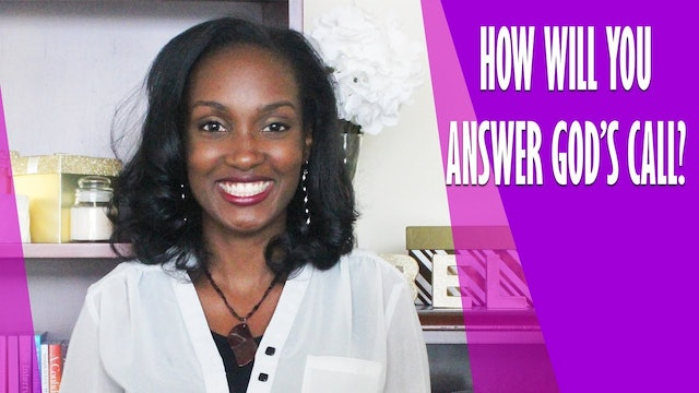 What You Need to Know About Answering God's Call [Daughters of Fire Session 8]