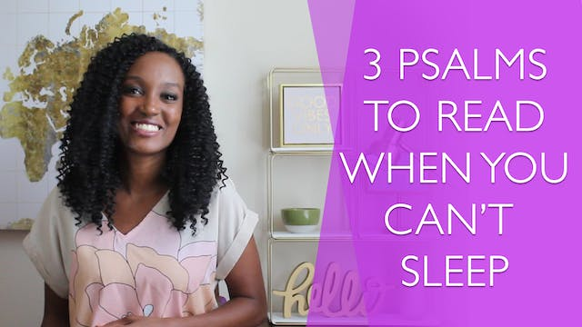 3 Psalms to Read When You Can't Sleep