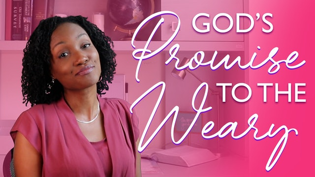 God's Promise to the Weary Soul