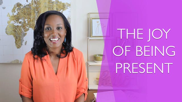 The Joy of Being Present [Relentless ...
