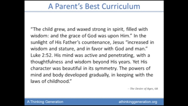 The Classroom of the Remnant, 5 - A Parent's Best Curriculum - Part 1