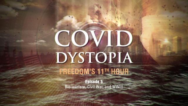 CovidDystopia, episode 5: Bio-warfare, Civil War, and WWIII