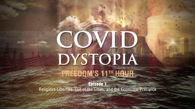 CovidDystopia, ep. 1: Religious Liberties, Out of the Cities, Economic Precipice