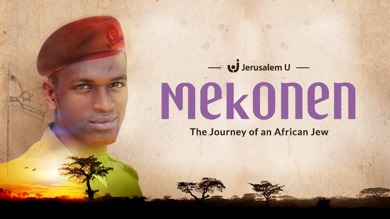Mekonen: The Journey of an African Jew