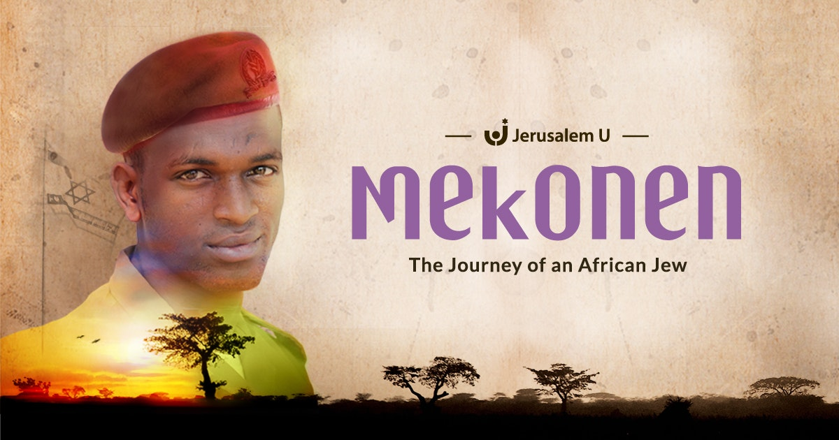 Mekonen: The Journey of an African Jew