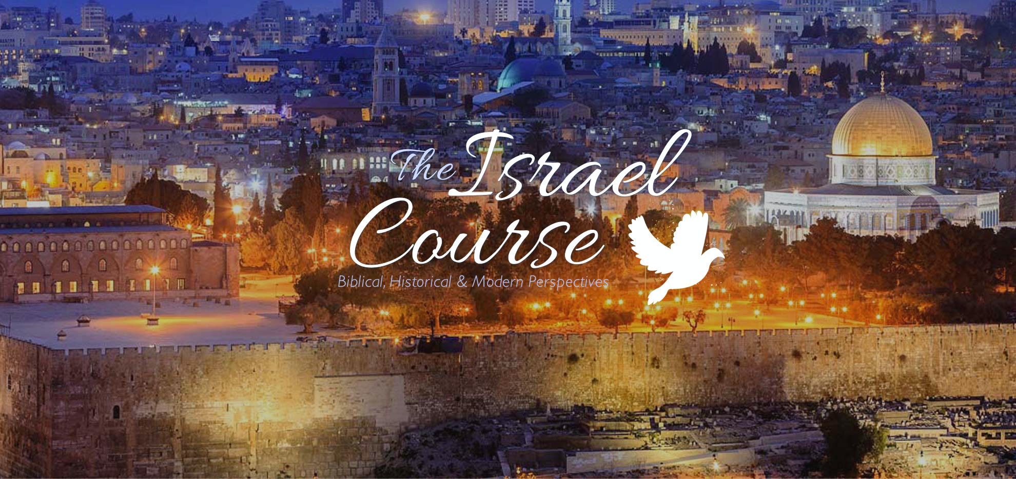 The Israel Course: Biblical, Historical, and Modern Perspectives