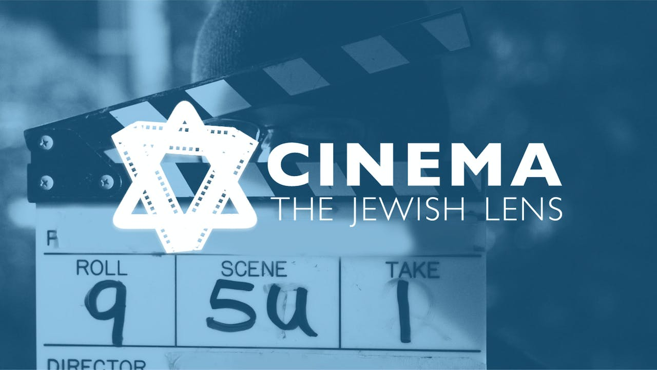 Cinema: The Jewish Lens