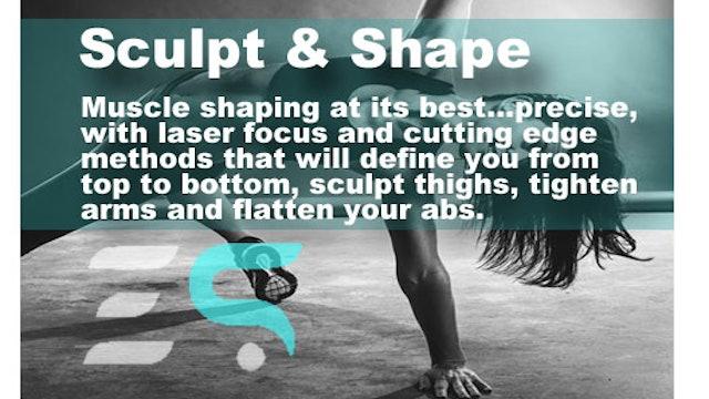 Sculpt & Shape