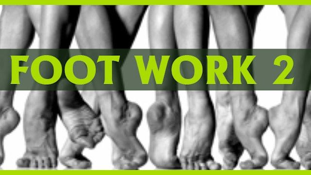 FOOT WORK 2