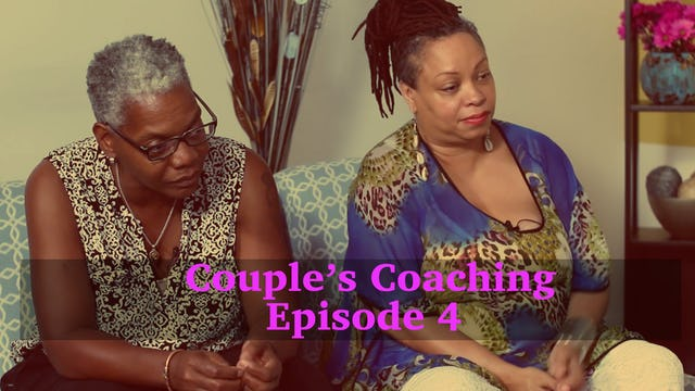 Couples Coaching Episode 4
