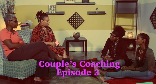 Couple's Coaching Episode 3