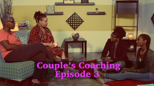 Couples Coaching Episode 3
