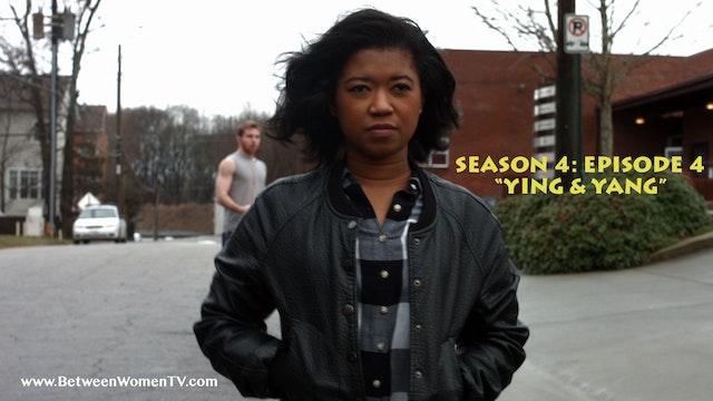 """Episode 4 """"Yin & Yang"""""""