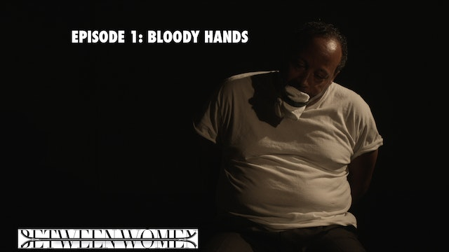 "Episode 1 ""Bloody Hands"""