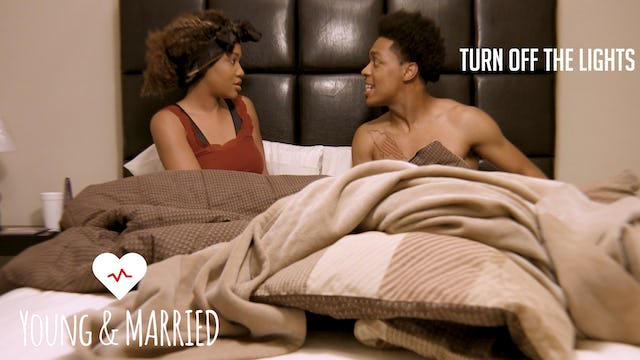 """Young & Married """"Turn Off The Lights"""""""