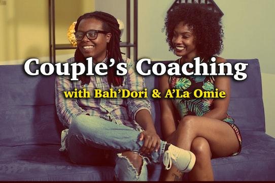 Couple's Coaching with Bah'Dori Oyanna  & A'La Omie
