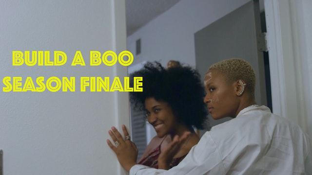 Build A Boo Finale Episode