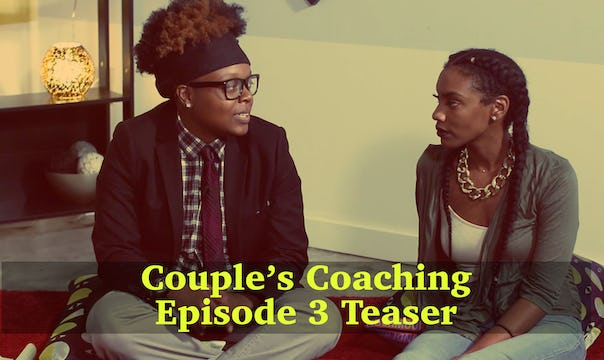 Couple's Coaching Epiosde 3 Teaser