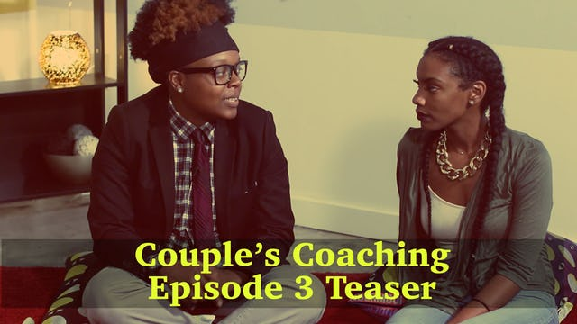 Couples Coaching Epiosde 3 Teaser