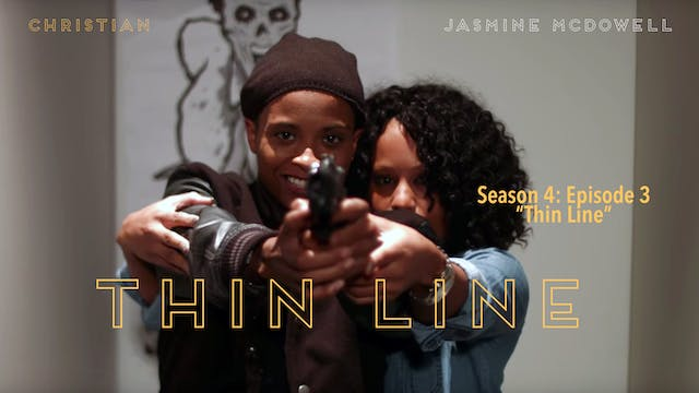 "BW Season 4: Episode 3 ""Thin Line"" (Rent)"