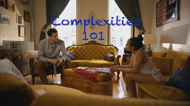 Complexities Episode 1 Old Habits Die Hard
