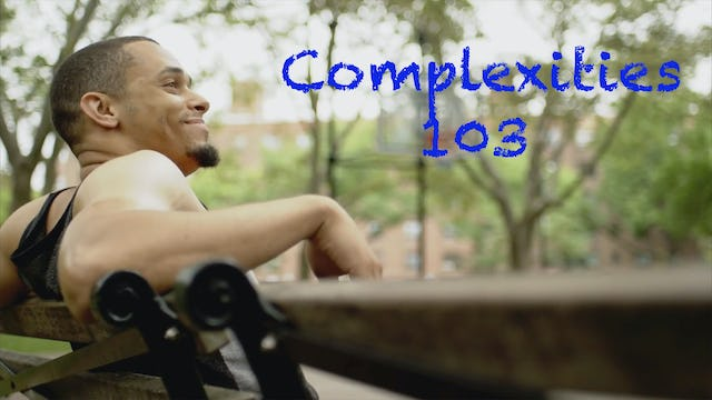 Complexities Episode 3 Fk Dr. Whitmore!