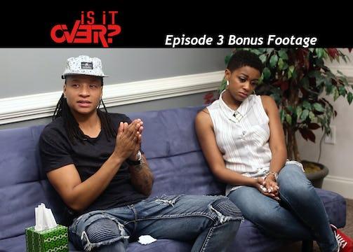 Episode 3- Bonus Footage