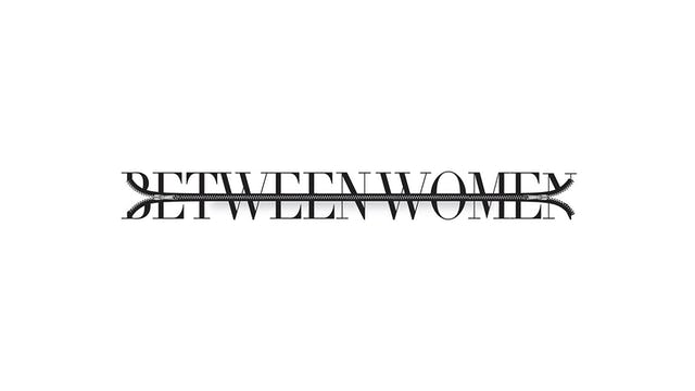 Between Women Series