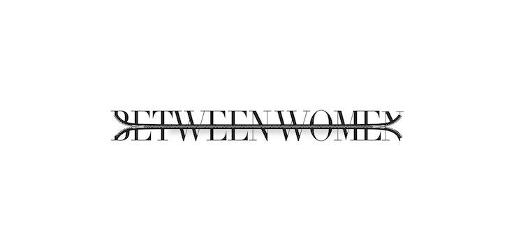Between Women Series