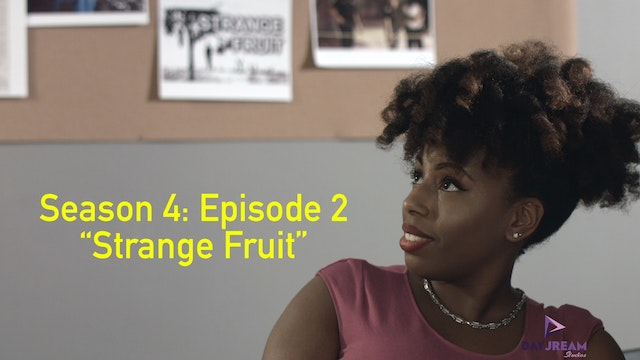 "Episode 2 ""Strange Fruit"""