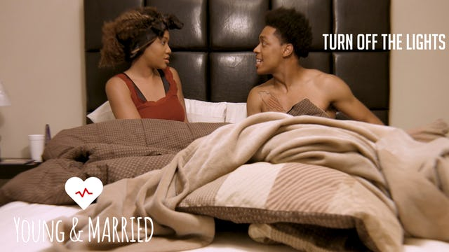 """Young & Married """"Turn Off The Lights"""" Teaser"""