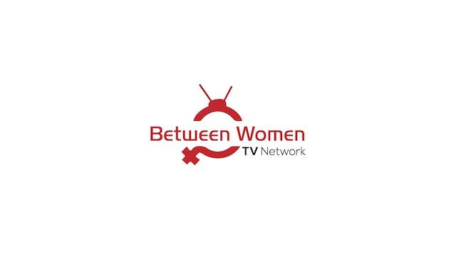 Between Women TV Network