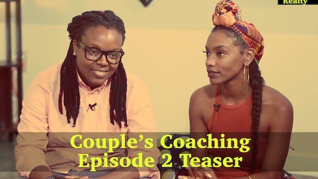 Couples Coaching Episode 2 Teaser