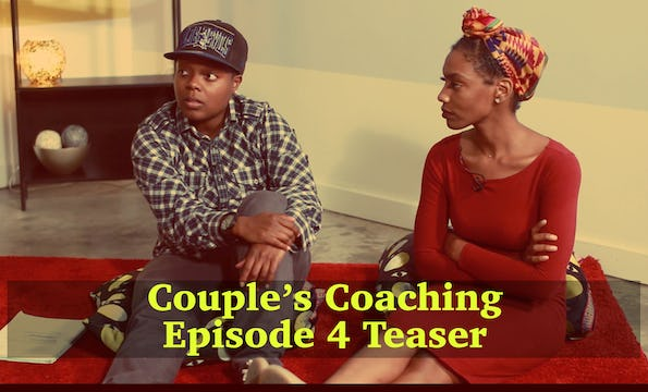 Couple's Coaching Epiosde 4 Teaser