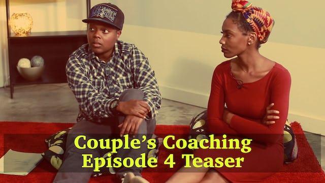 Couples Coaching Epiosde 4 Teaser