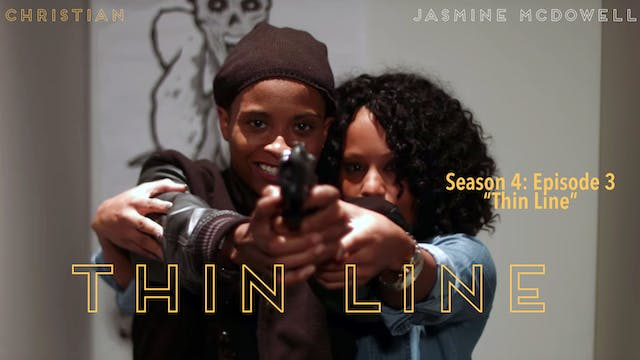 "Episode 3 ""Thin Line"""